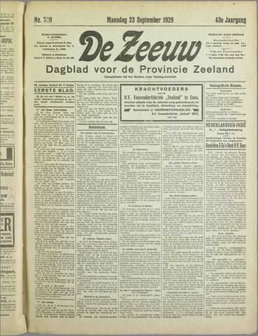 De Zeeuw. Christelijk-historisch nieuwsblad voor Zeeland 1929-09-23
