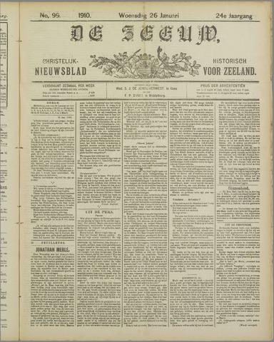 De Zeeuw. Christelijk-historisch nieuwsblad voor Zeeland 1910-01-26