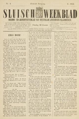 Sluisch Weekblad. Nieuws- en advertentieblad voor Westelijk Zeeuwsch-Vlaanderen 1875-01-12