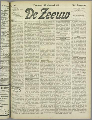De Zeeuw. Christelijk-historisch nieuwsblad voor Zeeland 1921-01-29