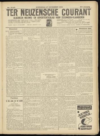 Ter Neuzensche Courant. Algemeen Nieuws- en Advertentieblad voor Zeeuwsch-Vlaanderen / Neuzensche Courant ... (idem) / (Algemeen) nieuws en advertentieblad voor Zeeuwsch-Vlaanderen 1940-11-27