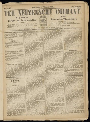 Ter Neuzensche Courant. Algemeen Nieuws- en Advertentieblad voor Zeeuwsch-Vlaanderen / Neuzensche Courant ... (idem) / (Algemeen) nieuws en advertentieblad voor Zeeuwsch-Vlaanderen 1900-02-01