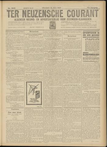 Ter Neuzensche Courant. Algemeen Nieuws- en Advertentieblad voor Zeeuwsch-Vlaanderen / Neuzensche Courant ... (idem) / (Algemeen) nieuws en advertentieblad voor Zeeuwsch-Vlaanderen 1937-07-16