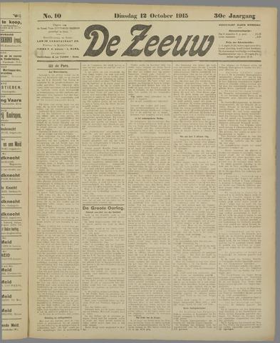 De Zeeuw. Christelijk-historisch nieuwsblad voor Zeeland 1915-10-12