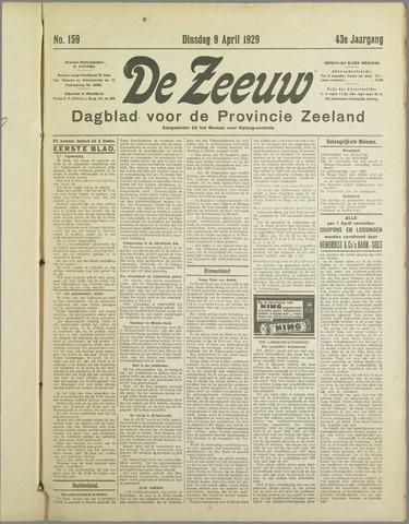 De Zeeuw. Christelijk-historisch nieuwsblad voor Zeeland 1929-04-09