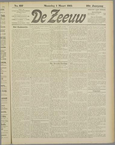 De Zeeuw. Christelijk-historisch nieuwsblad voor Zeeland 1915-03-01