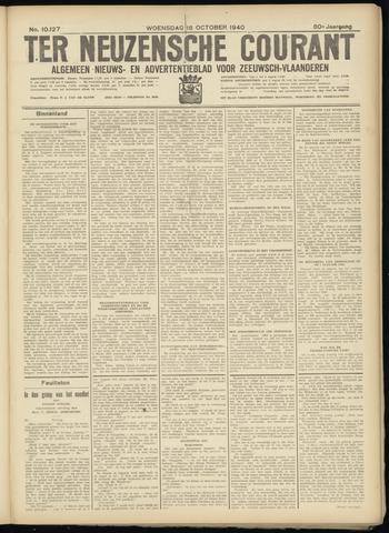 Ter Neuzensche Courant. Algemeen Nieuws- en Advertentieblad voor Zeeuwsch-Vlaanderen / Neuzensche Courant ... (idem) / (Algemeen) nieuws en advertentieblad voor Zeeuwsch-Vlaanderen 1940-10-16