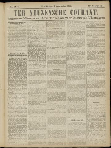 Ter Neuzensche Courant. Algemeen Nieuws- en Advertentieblad voor Zeeuwsch-Vlaanderen / Neuzensche Courant ... (idem) / (Algemeen) nieuws en advertentieblad voor Zeeuwsch-Vlaanderen 1919-08-07