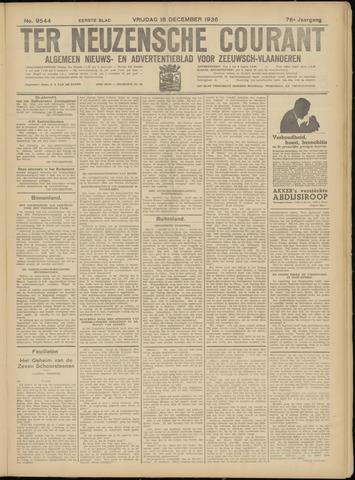 Ter Neuzensche Courant. Algemeen Nieuws- en Advertentieblad voor Zeeuwsch-Vlaanderen / Neuzensche Courant ... (idem) / (Algemeen) nieuws en advertentieblad voor Zeeuwsch-Vlaanderen 1936-12-18