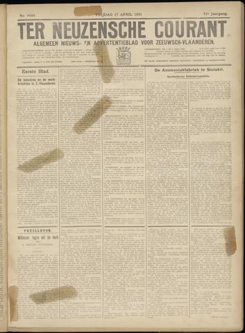 Ter Neuzensche Courant. Algemeen Nieuws- en Advertentieblad voor Zeeuwsch-Vlaanderen / Neuzensche Courant ... (idem) / (Algemeen) nieuws en advertentieblad voor Zeeuwsch-Vlaanderen 1931-04-17