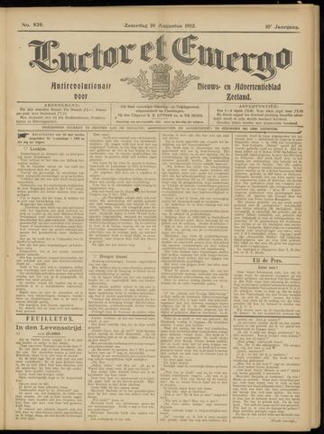 Luctor et Emergo. Antirevolutionair nieuws- en advertentieblad voor Zeeland / Zeeuwsch-Vlaanderen. Orgaan ter verspreiding van de christelijke beginselen in Zeeuwsch-Vlaanderen 1912-08-10