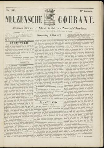 Ter Neuzensche Courant. Algemeen Nieuws- en Advertentieblad voor Zeeuwsch-Vlaanderen / Neuzensche Courant ... (idem) / (Algemeen) nieuws en advertentieblad voor Zeeuwsch-Vlaanderen 1877-05-09