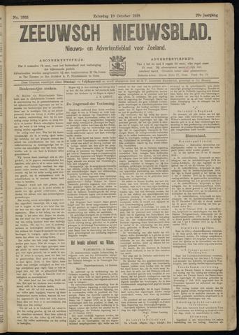 Ter Neuzensch Volksblad. Vrijzinnig nieuws- en advertentieblad voor Zeeuwsch- Vlaanderen / Zeeuwsch Nieuwsblad. Nieuws- en advertentieblad voor Zeeland 1918-10-19
