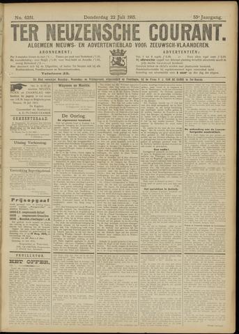 Ter Neuzensche Courant. Algemeen Nieuws- en Advertentieblad voor Zeeuwsch-Vlaanderen / Neuzensche Courant ... (idem) / (Algemeen) nieuws en advertentieblad voor Zeeuwsch-Vlaanderen 1915-07-22