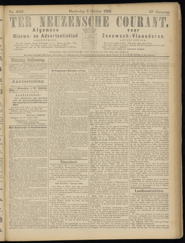 Ter Neuzensche Courant. Algemeen Nieuws- en Advertentieblad voor Zeeuwsch-Vlaanderen / Neuzensche Courant ... (idem) / (Algemeen) nieuws en advertentieblad voor Zeeuwsch-Vlaanderen 1903-10-08