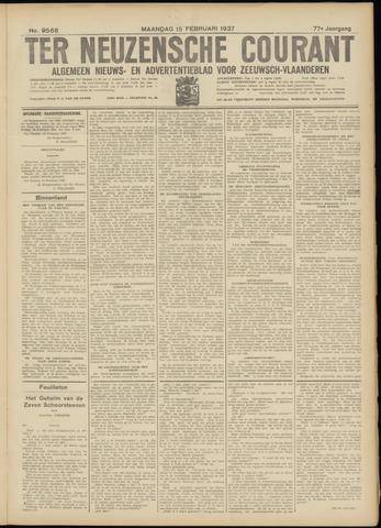 Ter Neuzensche Courant. Algemeen Nieuws- en Advertentieblad voor Zeeuwsch-Vlaanderen / Neuzensche Courant ... (idem) / (Algemeen) nieuws en advertentieblad voor Zeeuwsch-Vlaanderen 1937-02-15