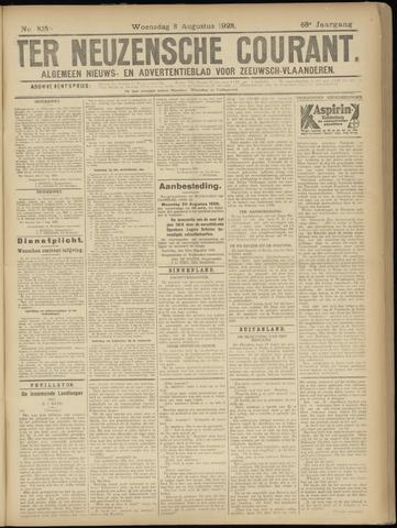 Ter Neuzensche Courant. Algemeen Nieuws- en Advertentieblad voor Zeeuwsch-Vlaanderen / Neuzensche Courant ... (idem) / (Algemeen) nieuws en advertentieblad voor Zeeuwsch-Vlaanderen 1928-08-08