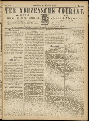 Ter Neuzensche Courant. Algemeen Nieuws- en Advertentieblad voor Zeeuwsch-Vlaanderen / Neuzensche Courant ... (idem) / (Algemeen) nieuws en advertentieblad voor Zeeuwsch-Vlaanderen 1905-02-16