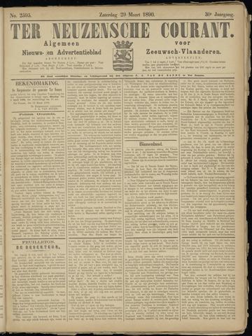 Ter Neuzensche Courant. Algemeen Nieuws- en Advertentieblad voor Zeeuwsch-Vlaanderen / Neuzensche Courant ... (idem) / (Algemeen) nieuws en advertentieblad voor Zeeuwsch-Vlaanderen 1890-03-29