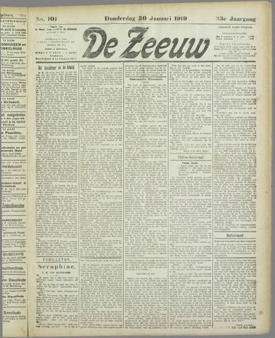 De Zeeuw. Christelijk-historisch nieuwsblad voor Zeeland 1919-01-30