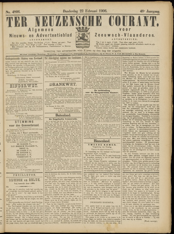 Ter Neuzensche Courant. Algemeen Nieuws- en Advertentieblad voor Zeeuwsch-Vlaanderen / Neuzensche Courant ... (idem) / (Algemeen) nieuws en advertentieblad voor Zeeuwsch-Vlaanderen 1906-02-22
