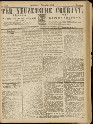 Ter Neuzensche Courant. Algemeen Nieuws- en Advertentieblad voor Zeeuwsch-Vlaanderen / Neuzensche Courant ... (idem) / (Algemeen) nieuws en advertentieblad voor Zeeuwsch-Vlaanderen 1905-11-02