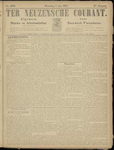 Ter Neuzensche Courant. Algemeen Nieuws- en Advertentieblad voor Zeeuwsch-Vlaanderen / Neuzensche Courant ... (idem) / (Algemeen) nieuws en advertentieblad voor Zeeuwsch-Vlaanderen 1887-06-01