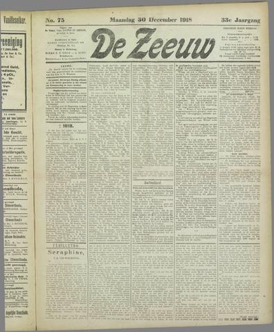 De Zeeuw. Christelijk-historisch nieuwsblad voor Zeeland 1918-12-30