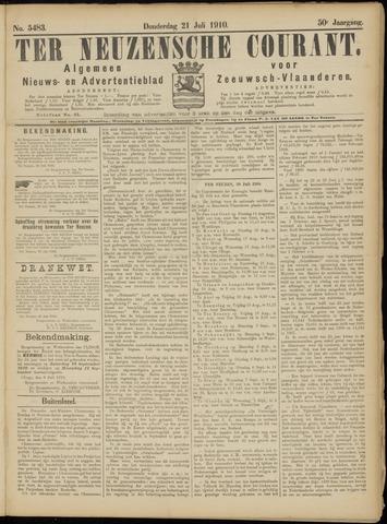 Ter Neuzensche Courant. Algemeen Nieuws- en Advertentieblad voor Zeeuwsch-Vlaanderen / Neuzensche Courant ... (idem) / (Algemeen) nieuws en advertentieblad voor Zeeuwsch-Vlaanderen 1910-07-21