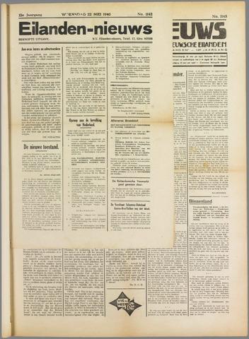 Eilanden-nieuws. Christelijk streekblad op gereformeerde grondslag 1940-05-22