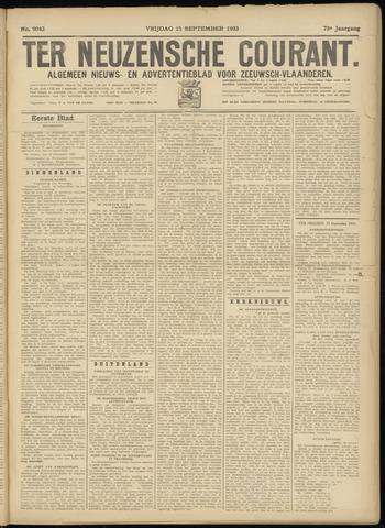 Ter Neuzensche Courant. Algemeen Nieuws- en Advertentieblad voor Zeeuwsch-Vlaanderen / Neuzensche Courant ... (idem) / (Algemeen) nieuws en advertentieblad voor Zeeuwsch-Vlaanderen 1933-09-15