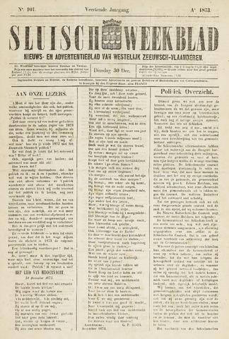 Sluisch Weekblad. Nieuws- en advertentieblad voor Westelijk Zeeuwsch-Vlaanderen 1873-12-30