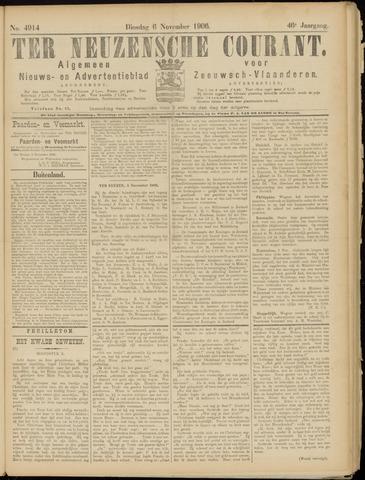 Ter Neuzensche Courant. Algemeen Nieuws- en Advertentieblad voor Zeeuwsch-Vlaanderen / Neuzensche Courant ... (idem) / (Algemeen) nieuws en advertentieblad voor Zeeuwsch-Vlaanderen 1906-11-06