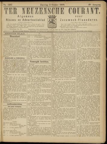 Ter Neuzensche Courant. Algemeen Nieuws- en Advertentieblad voor Zeeuwsch-Vlaanderen / Neuzensche Courant ... (idem) / (Algemeen) nieuws en advertentieblad voor Zeeuwsch-Vlaanderen 1908-10-03