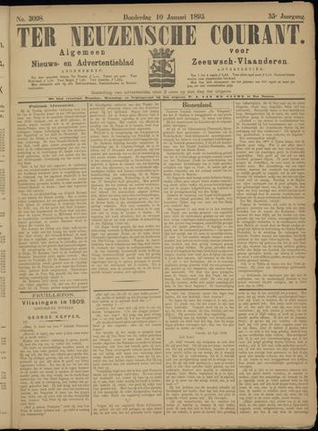 Ter Neuzensche Courant. Algemeen Nieuws- en Advertentieblad voor Zeeuwsch-Vlaanderen / Neuzensche Courant ... (idem) / (Algemeen) nieuws en advertentieblad voor Zeeuwsch-Vlaanderen 1895-01-10