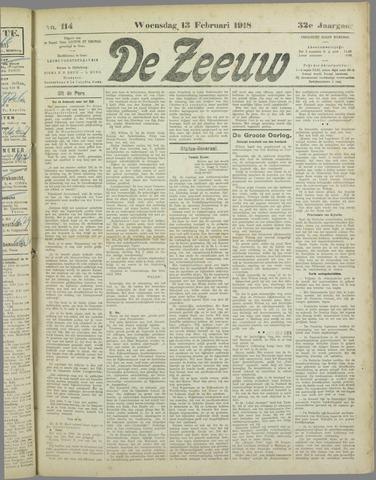 De Zeeuw. Christelijk-historisch nieuwsblad voor Zeeland 1918-02-13