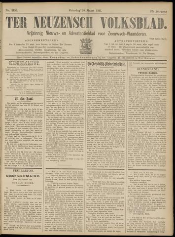 Ter Neuzensch Volksblad. Vrijzinnig nieuws- en advertentieblad voor Zeeuwsch- Vlaanderen / Zeeuwsch Nieuwsblad. Nieuws- en advertentieblad voor Zeeland 1911-03-25