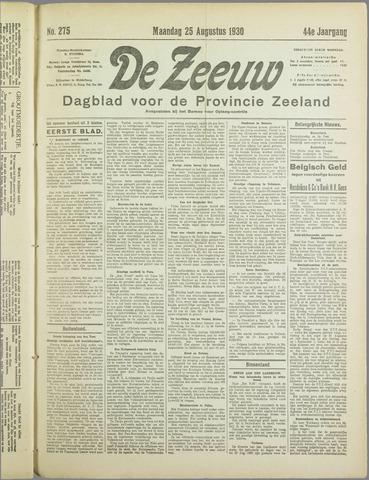 De Zeeuw. Christelijk-historisch nieuwsblad voor Zeeland 1930-08-25