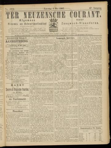 Ter Neuzensche Courant. Algemeen Nieuws- en Advertentieblad voor Zeeuwsch-Vlaanderen / Neuzensche Courant ... (idem) / (Algemeen) nieuws en advertentieblad voor Zeeuwsch-Vlaanderen 1907-05-04