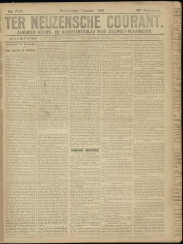 Ter Neuzensche Courant. Algemeen Nieuws- en Advertentieblad voor Zeeuwsch-Vlaanderen / Neuzensche Courant ... (idem) / (Algemeen) nieuws en advertentieblad voor Zeeuwsch-Vlaanderen 1925