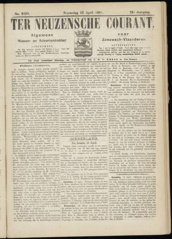 Ter Neuzensche Courant. Algemeen Nieuws- en Advertentieblad voor Zeeuwsch-Vlaanderen / Neuzensche Courant ... (idem) / (Algemeen) nieuws en advertentieblad voor Zeeuwsch-Vlaanderen 1881-04-13