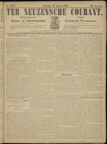 Ter Neuzensche Courant. Algemeen Nieuws- en Advertentieblad voor Zeeuwsch-Vlaanderen / Neuzensche Courant ... (idem) / (Algemeen) nieuws en advertentieblad voor Zeeuwsch-Vlaanderen 1895-01-26