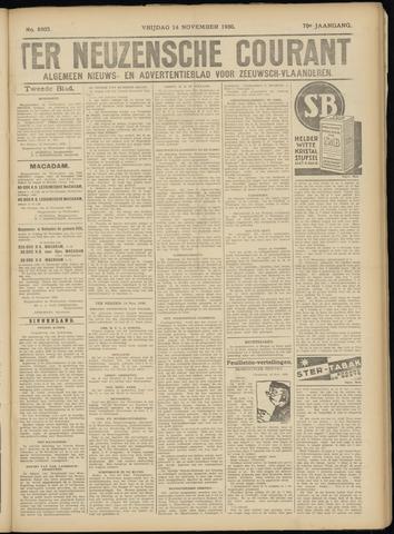 Ter Neuzensche Courant. Algemeen Nieuws- en Advertentieblad voor Zeeuwsch-Vlaanderen / Neuzensche Courant ... (idem) / (Algemeen) nieuws en advertentieblad voor Zeeuwsch-Vlaanderen 1930-11-14