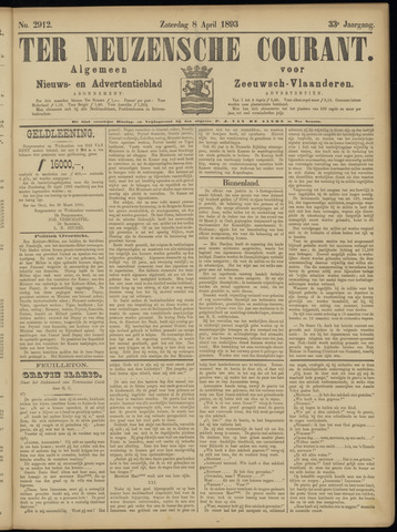 Ter Neuzensche Courant. Algemeen Nieuws- en Advertentieblad voor Zeeuwsch-Vlaanderen / Neuzensche Courant ... (idem) / (Algemeen) nieuws en advertentieblad voor Zeeuwsch-Vlaanderen 1893-04-08