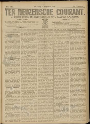 Ter Neuzensche Courant. Algemeen Nieuws- en Advertentieblad voor Zeeuwsch-Vlaanderen / Neuzensche Courant ... (idem) / (Algemeen) nieuws en advertentieblad voor Zeeuwsch-Vlaanderen 1914-08-01