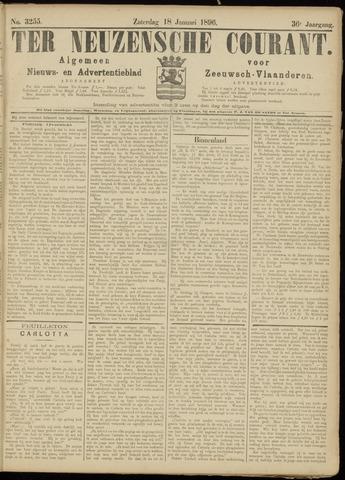 Ter Neuzensche Courant. Algemeen Nieuws- en Advertentieblad voor Zeeuwsch-Vlaanderen / Neuzensche Courant ... (idem) / (Algemeen) nieuws en advertentieblad voor Zeeuwsch-Vlaanderen 1896-01-18