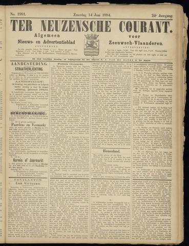 Ter Neuzensche Courant. Algemeen Nieuws- en Advertentieblad voor Zeeuwsch-Vlaanderen / Neuzensche Courant ... (idem) / (Algemeen) nieuws en advertentieblad voor Zeeuwsch-Vlaanderen 1884-06-14