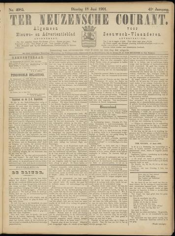 Ter Neuzensche Courant. Algemeen Nieuws- en Advertentieblad voor Zeeuwsch-Vlaanderen / Neuzensche Courant ... (idem) / (Algemeen) nieuws en advertentieblad voor Zeeuwsch-Vlaanderen 1901-06-18