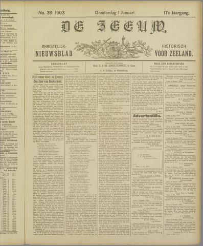 De Zeeuw. Christelijk-historisch nieuwsblad voor Zeeland 1903