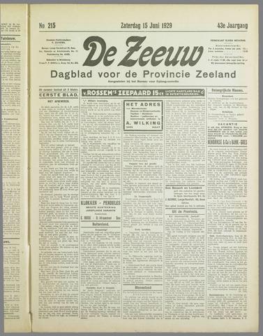 De Zeeuw. Christelijk-historisch nieuwsblad voor Zeeland 1929-06-15